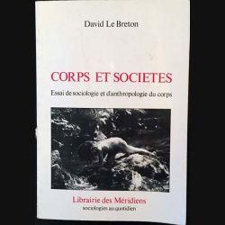 1. Corps et sociétés - Essai de sociologie et d'anthropologie du corps de David Le Breton