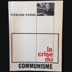 1. La crise du communisme de Jacques Ploncard D'Assac aux éditions La voix de l'Occident