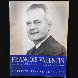 1. François Valentin 1909-1961 de Olivier d'Ormesson aux éditions Berger-Levrault