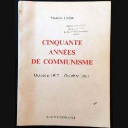 1. Cinquante années de communisme Octobre 1917 - Octobre 1967 de Suzanne Labin Edition Berger-Levrault
