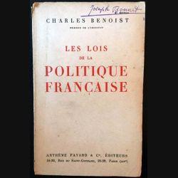 1. Les lois de la politique française de Charles Benoist aux éditions Arthème Fayard 1928