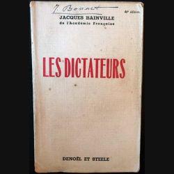 1. Les dictateurs de Jacques Bainville aux éditions Denoël et Steele 1935