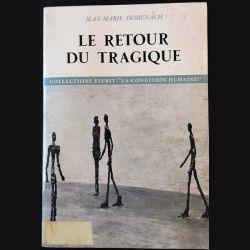 1. Le retour du tragique de Jean-Marie Domenach aux éditions du Seuil