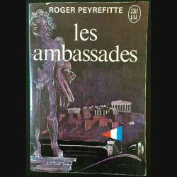 1. Les ambassades de Roger Peyrefitte aux éditions Flammarion (J'ai lu)