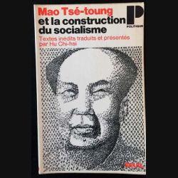 1. Mao Tsé-toung et la construction du socialisme de Hu Chi-hsi aux éditions du Seuil