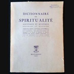 1. Dictionnaire de spiritualité - Ascétique et mystique doctrine et histoire aux éditions Beauchesne