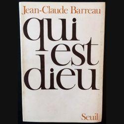 1. Qui est Dieu de Jean-Claude Barreau aux éditions du Seuil