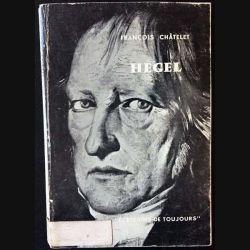 1. Hegel de François Châtelet aux éditions du Seuil