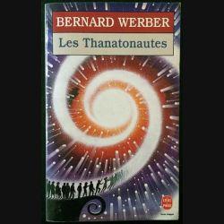 1. Les thanatonautes de Bernard Werber aux éditions Albin Michel