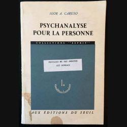 1. Psychanalyse pour la personne de Igor A. Caruso aux éditions du Seuil