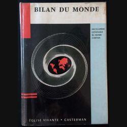 1. Bilan du monde Tome II encyclopédie catholique du monde chrétien aux éditions Casterman 1960