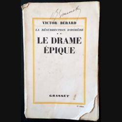 1. Le drame épique de Victor Bérard aux éditions Grasset 1930