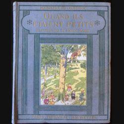 1. Quand ils étaient petits de Madeleine du Genestoux aux éditions Hachette 1926