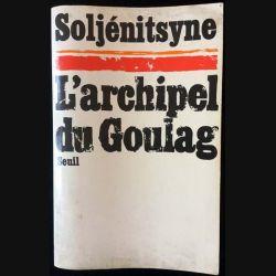 1. L'archipel du goulag 1918-1956 de Alexandre Soljénitsyne aux éditions du Seuil