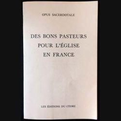 1. Des bons pasteurs pour l'église en France de Opus Sacerdotale aux éditions du Cèdre