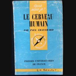 1. N°768 Que sais je ? Le cerveau humain de Paul Chauchard aux éditions Presses universitaires de France