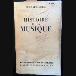 1. Histoire de la musique de Émile Vuillermoz aux éditions librairie Arthème Fayard