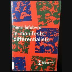 1. Le manifeste différentialiste de Henri Lefebvre aux éditions Gallimard