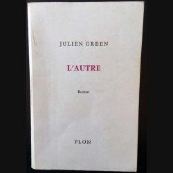 1. L'autre de Julien Green aux éditions Plon