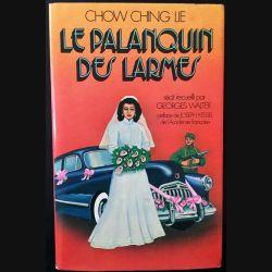 1. Le palanquin des larmes de Chow Ching Lie aux éditions France-loisirs