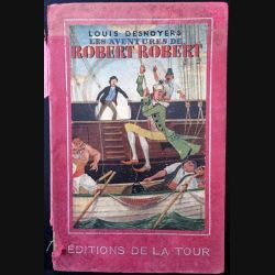 1. Les aventures de Robert-Robert de Louis Destroyers aux éditions de la Tour
