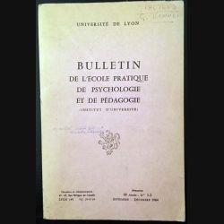 1. Bulletin de l'école pratique de psychologie et de pédagogie aux Université de Lyon