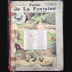 1. Fable de la Fontaine illustrées par Benjamin Rabier aux éditions Librairie Jules Tallandier 1906
