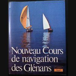 1. Nouveau cours de navigation des Glénans aux éditions Compas/Seuil