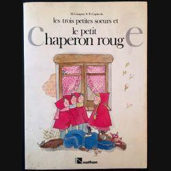 1. Les trois petites soeurs et le petit chaperon rouge de M.Company et R.Capdevila aux éditions Nathan