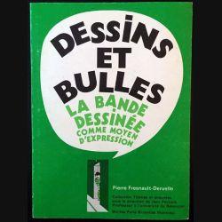 1. Dessins et bulles - la bande dessinée comme moyen d'expression de Pierre Fresnault-Deruelle aux éditions Bordas