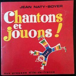 1. Chantons et jouons ! de Jean Naty-Boyer aux éditions presses de l'Ile de France