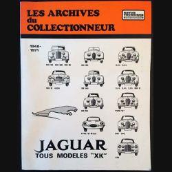 """1. Les archives du collectionneur 1948 - 1971 Jaguar tous modèles """"XK"""""""