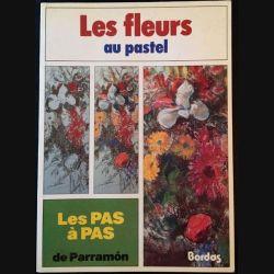 1. Les fleurs au pastel de Parramòn aux éditions Bordas