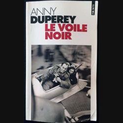 1. Le voile noir de Anny Duperey aux éditions du Seuil