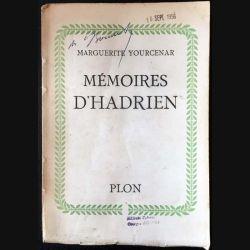 1. Mémoires d'Hadrien de Marguerite Yourcenar aux éditions Plon
