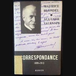 1. Correspondance 1899-1912 de Maurice Blondel et Auguste Valensin aux éditions Aubier