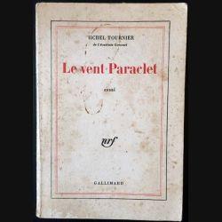 1. Le vent Paraclet de Michel Tournier aux éditions Gallimard