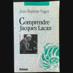 1. Comprendre Jacques Lacan de Jean-Baptiste Fages aux éditions Privat