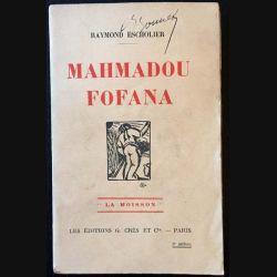1. Mamadou Fofana de Raymond Escalier aux éditions G. Crès et Cie 1928