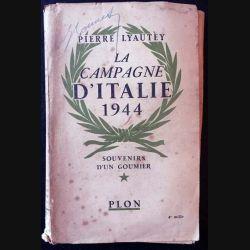 1. La campagne d'Italie 1944 - Souvenir d'un goumier de Pierre Lyautey aux éditions Plon