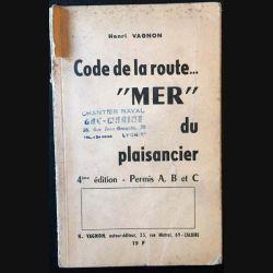 """1. Code de la route... """"mer"""" du plaisancier de Henri Vagnon aux éditions H. Vagnon"""