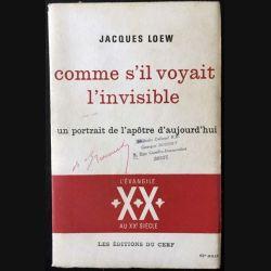 1. Comme s'il voyait l'invisible de Jacques Loew aux éditions du Cerf