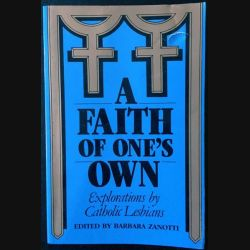 1. A faith of one's own de Barbara Zanotti aux éditions The crossing press