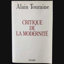 1. Critique de la modernité de Alain Touraine aux éditions Fayard