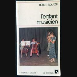 1. L'enfant musicien de Robert Solazzi aux éditions du Centurion