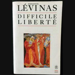 1. Difficile liberté de Emmanuel Lévinas aux éditions Albin michel