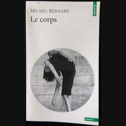1. Le corps de Michel Bernard aux éditions du Seuil