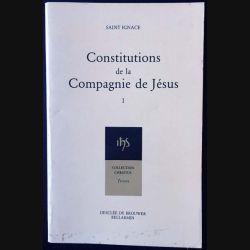 1. Constitution de la compagnie de Jésus de Saint Ignace aux éditions Desclée de Brouwer