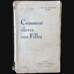 1. Comment élever nos filles de Mme Léon Daudet aux éditions A. Fayard
