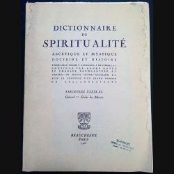1. Dictionnaire de spiritualité ascétique et mystique Doctrine et Histoire  FASCICULES XXXIX XL